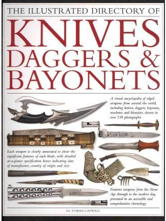 The Illustrated Directory of Knives, Daggers & Bayonets Image