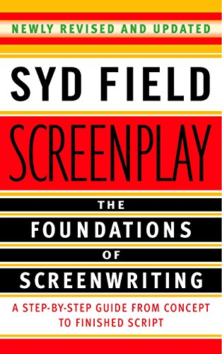 Screenplay: The Foundations of Screenwriting Image